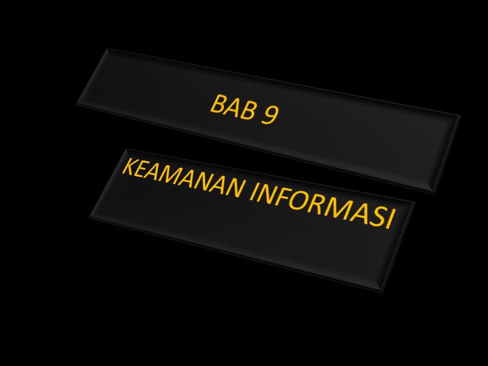 BAB 9 KEAMANAN INFORMASI