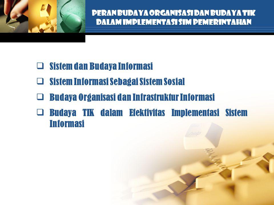 Sistem dan Budaya Informasi Sistem Informasi Sebagai Sistem Sosial