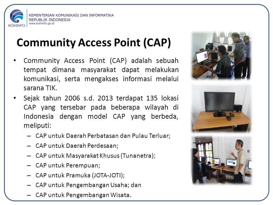 Community Access Point (CAP)