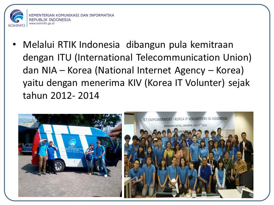 Melalui RTIK Indonesia dibangun pula kemitraan dengan ITU (International Telecommunication Union) dan NIA – Korea (National Internet Agency – Korea) yaitu dengan menerima KIV (Korea IT Volunter) sejak tahun 2012- 2014