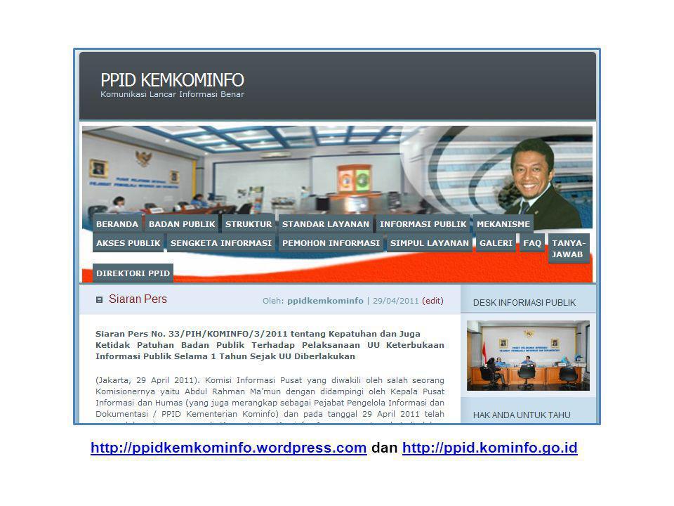 http://ppidkemkominfo.wordpress.com dan http://ppid.kominfo.go.id