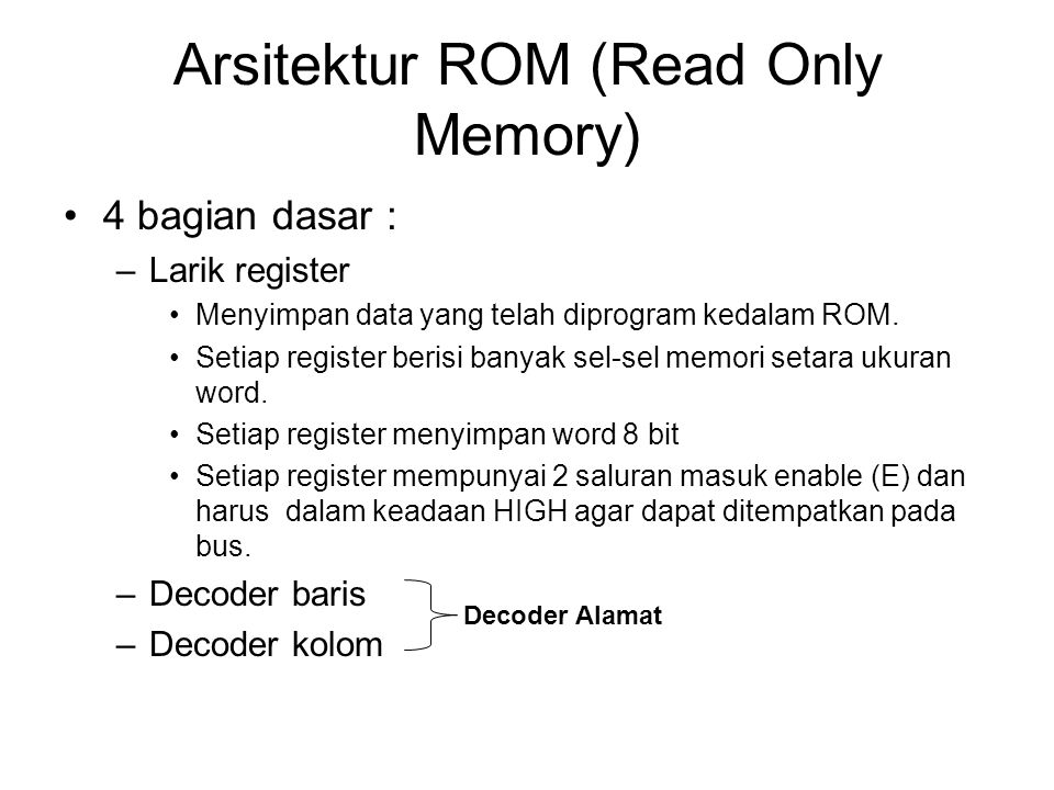 Arsitektur ROM (Read Only Memory)