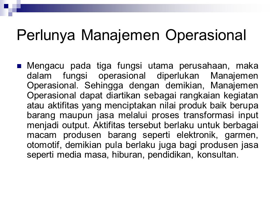 Perlunya Manajemen Operasional