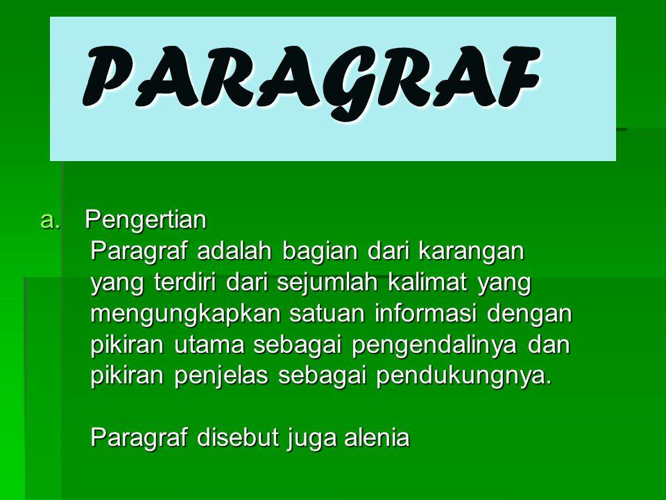 PARAGRAF Pengertian Paragraf adalah bagian dari karangan