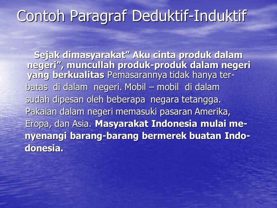 Contoh Paragraf Deduktif-Induktif