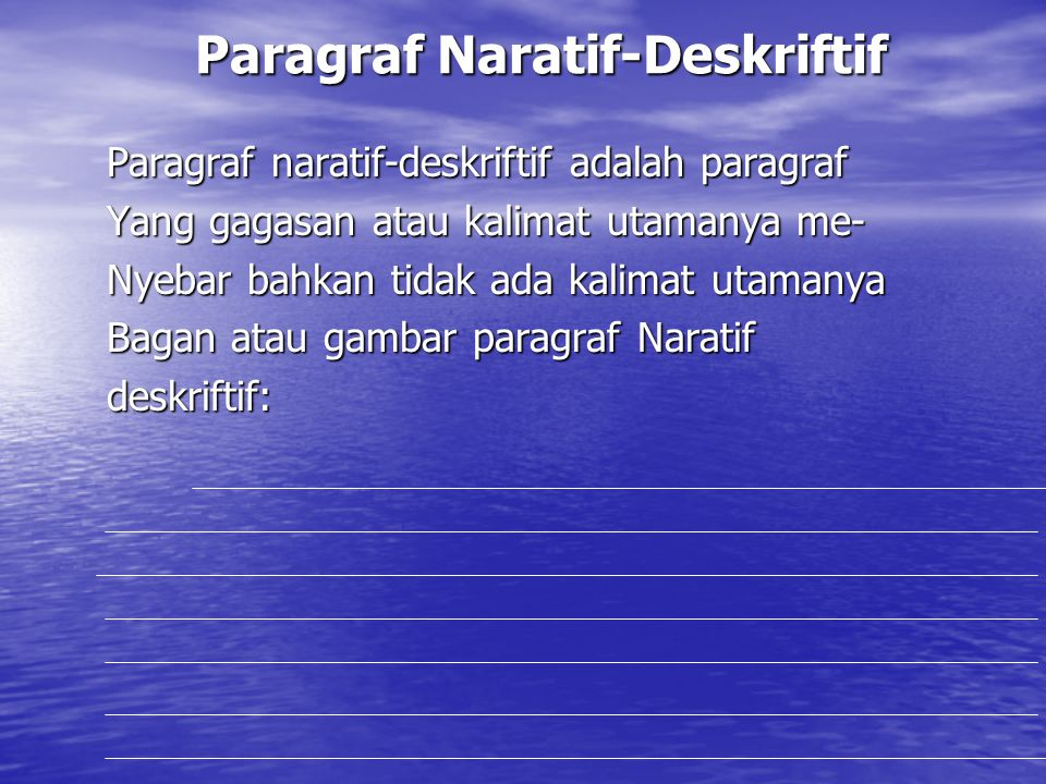 Paragraf Naratif-Deskriftif