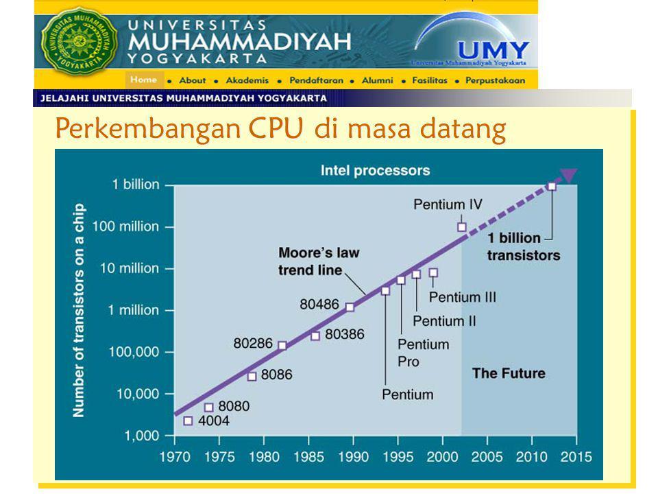 Perkembangan CPU di masa datang