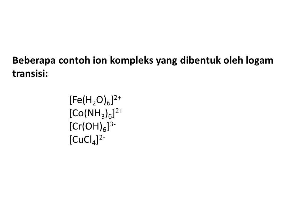 Beberapa contoh ion kompleks yang dibentuk oleh logam transisi: