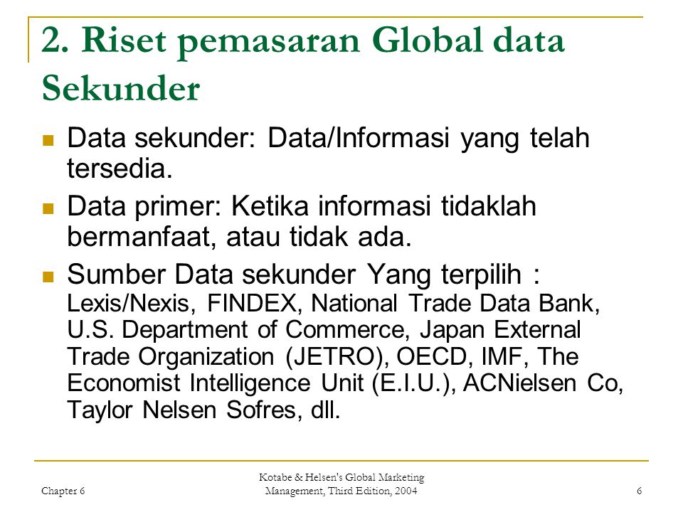 2. Riset pemasaran Global data Sekunder