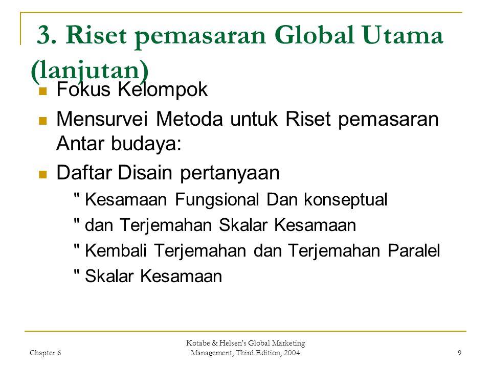 3. Riset pemasaran Global Utama (lanjutan)