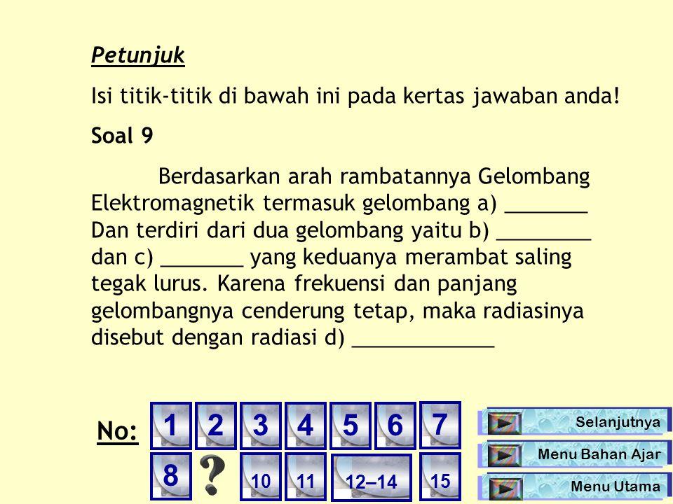 Petunjuk Isi titik-titik di bawah ini pada kertas jawaban anda! Soal 9.