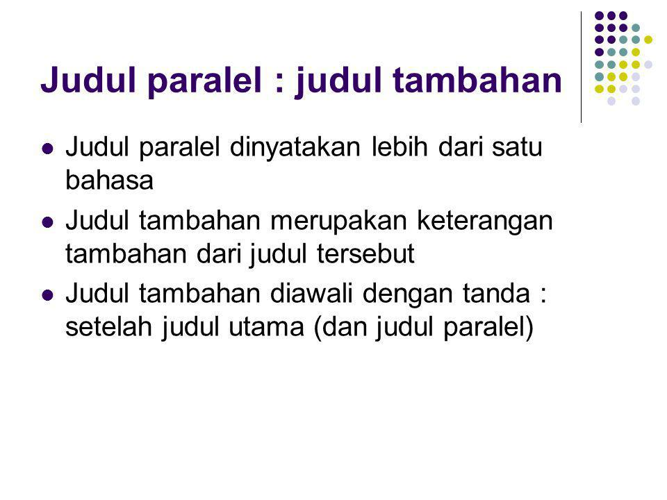 Judul paralel : judul tambahan