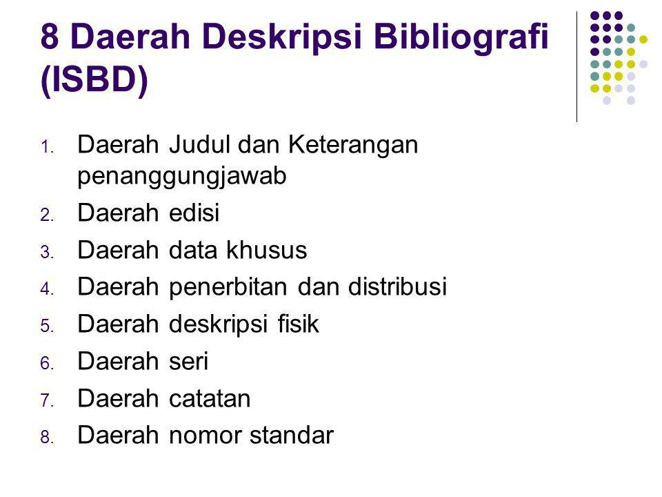8 Daerah Deskripsi Bibliografi (ISBD)