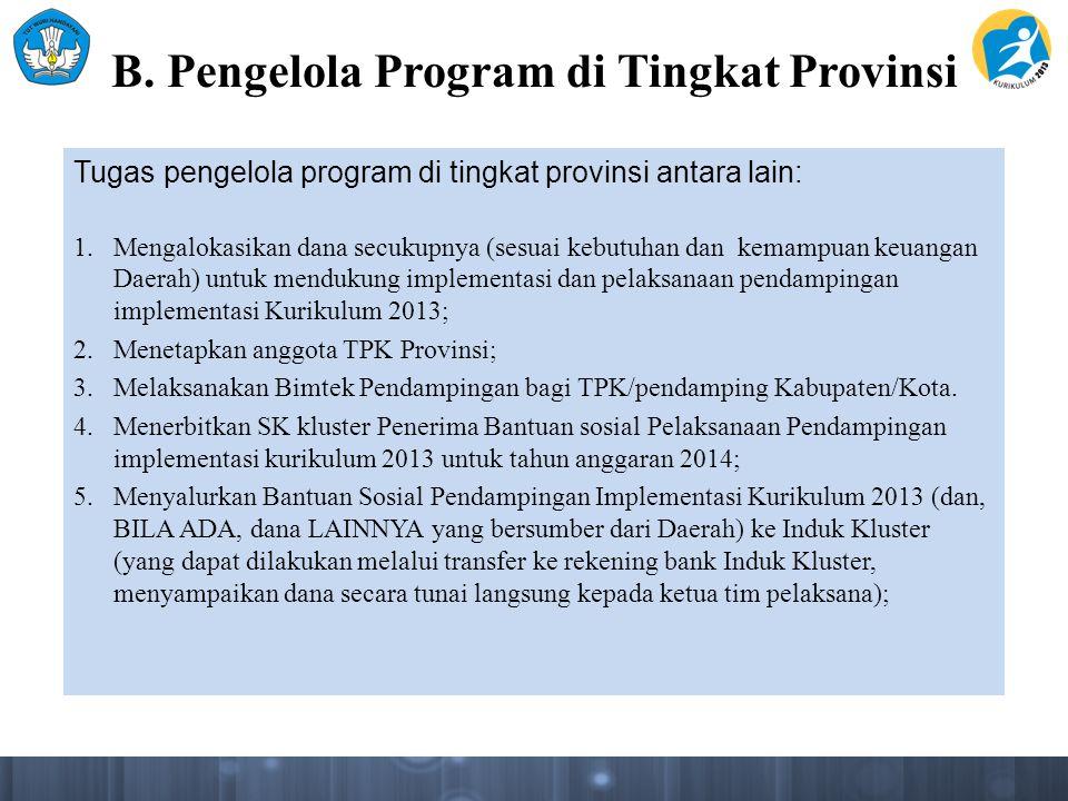 B. Pengelola Program di Tingkat Provinsi
