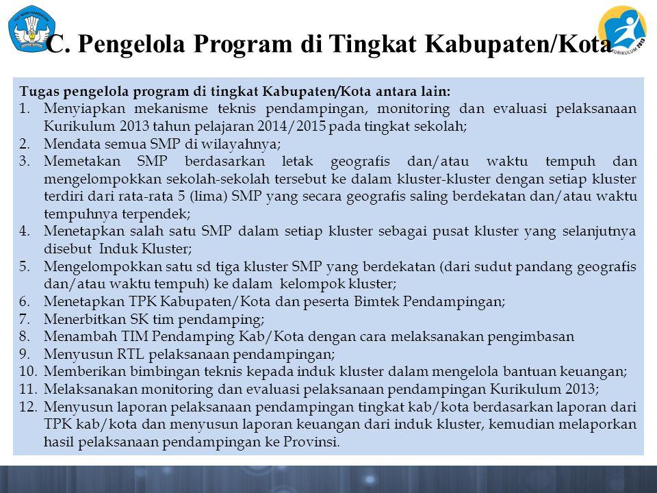 C. Pengelola Program di Tingkat Kabupaten/Kota