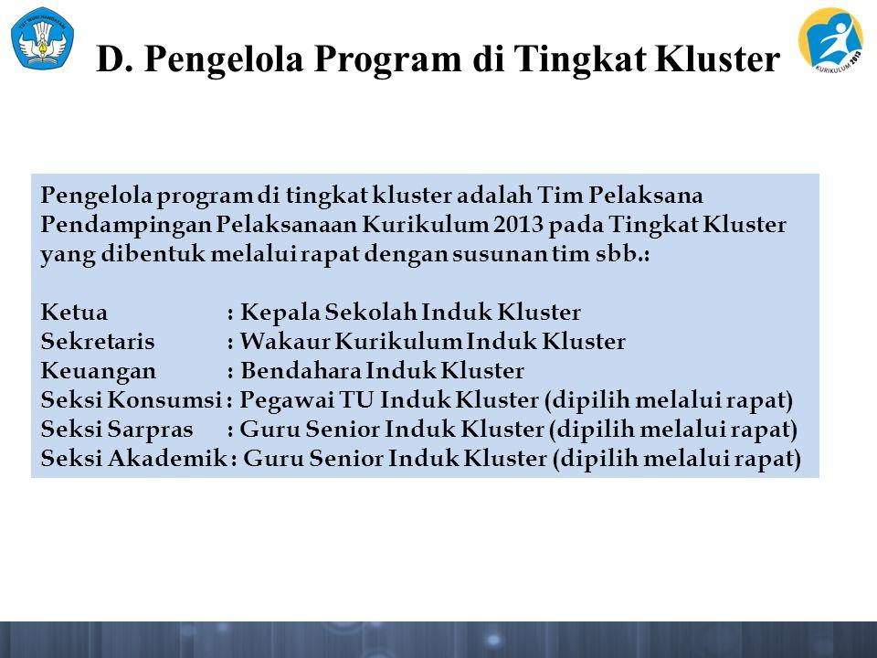 D. Pengelola Program di Tingkat Kluster