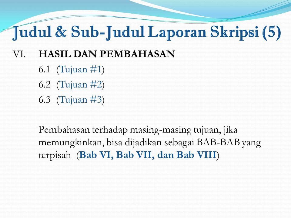Judul & Sub-Judul Laporan Skripsi (5)