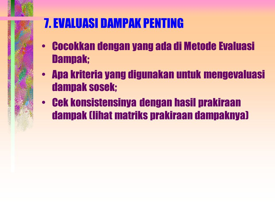 7. EVALUASI DAMPAK PENTING
