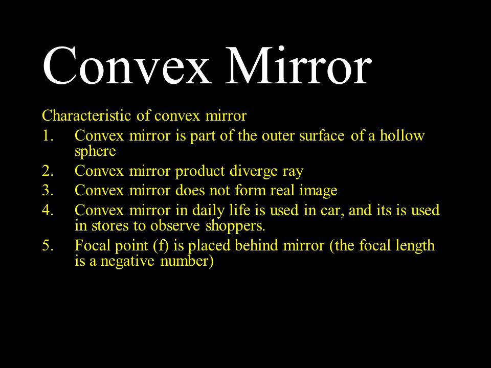 Convex Mirror Characteristic of convex mirror