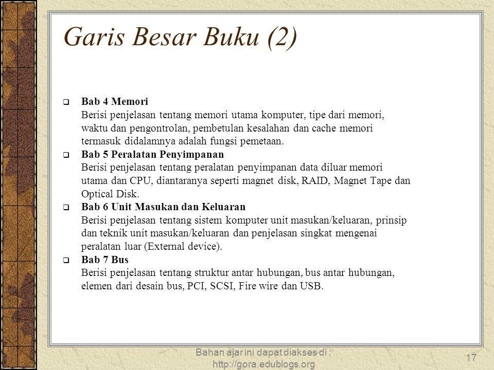 Bahan ajar ini dapat diakses di : http://gora.edublogs.org