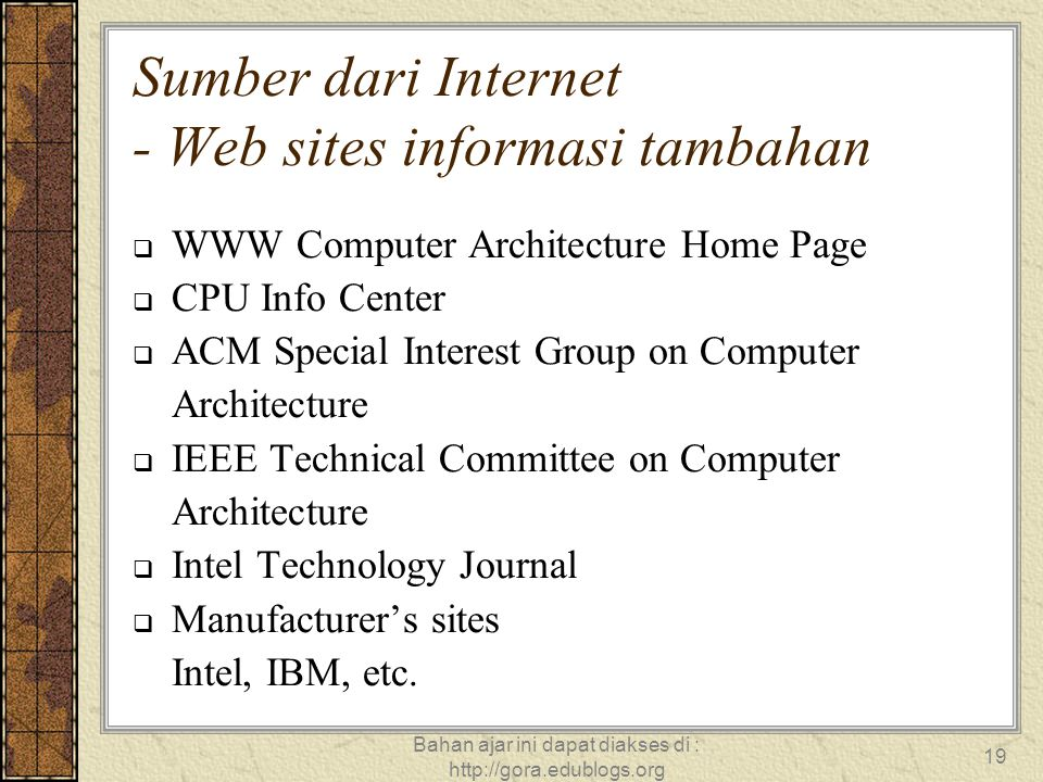 Sumber dari Internet - Web sites informasi tambahan