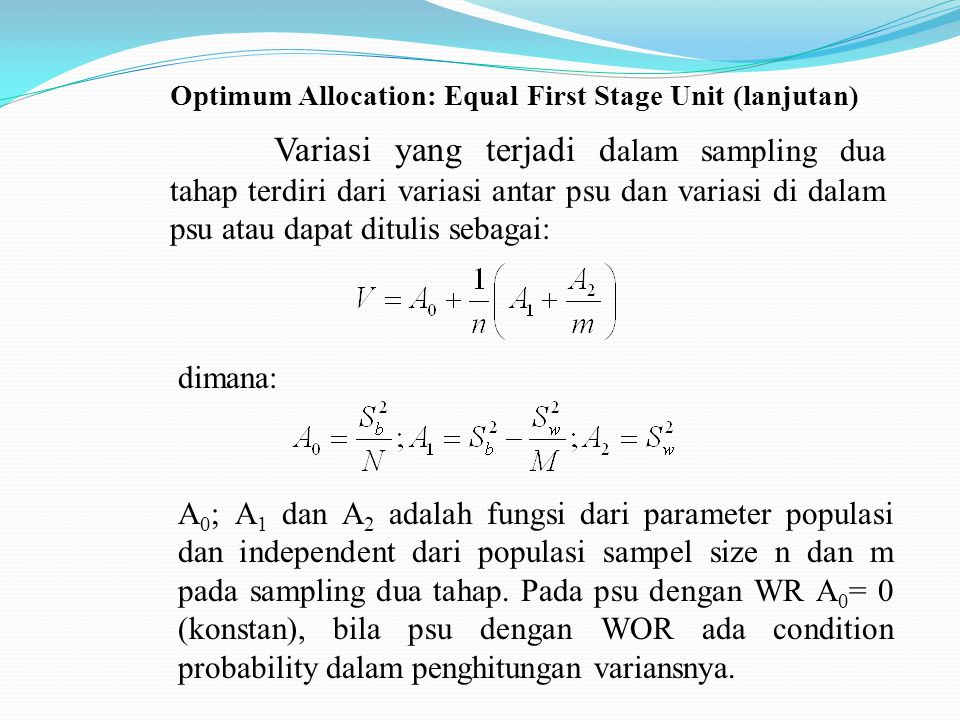 Optimum Allocation: Equal First Stage Unit (lanjutan)