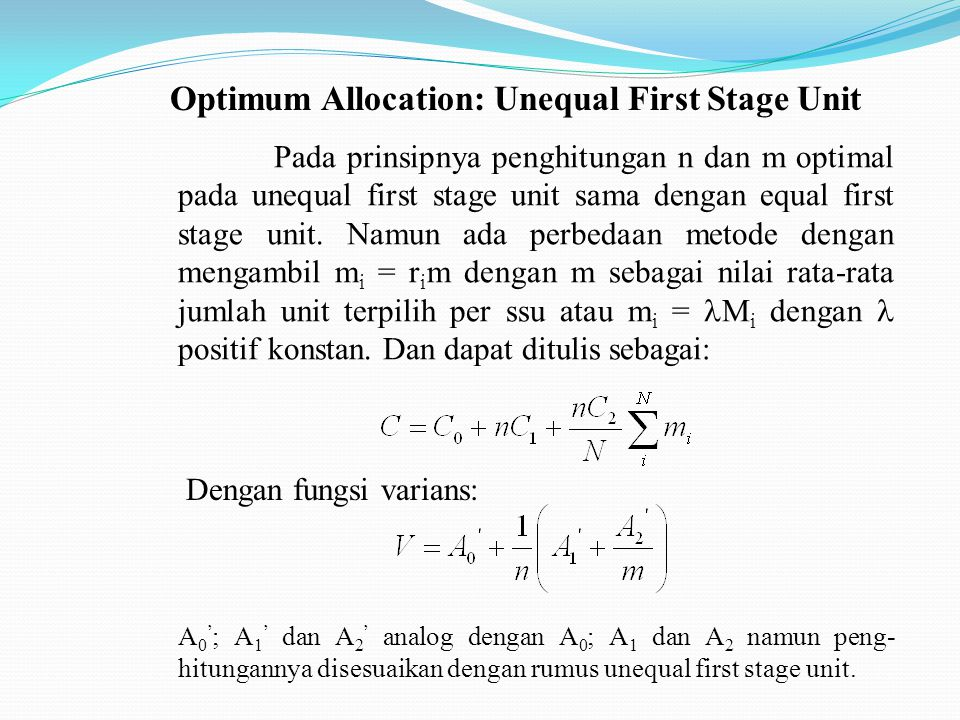 Optimum Allocation: Unequal First Stage Unit