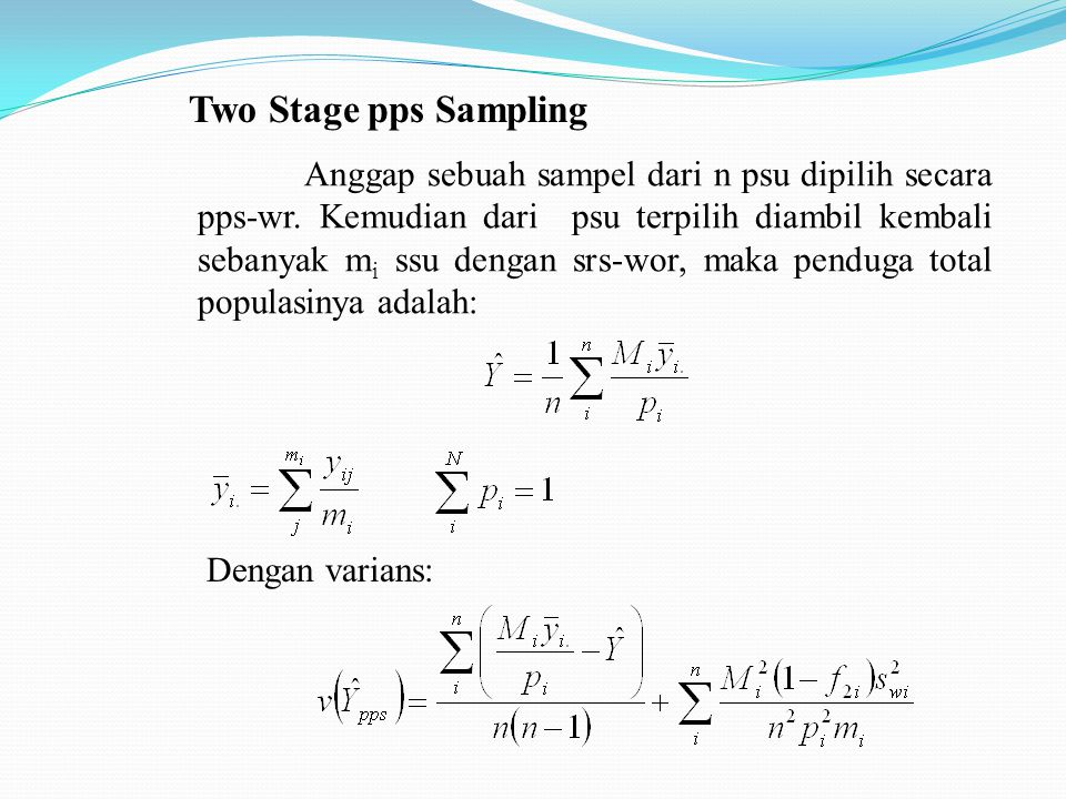 Two Stage pps Sampling