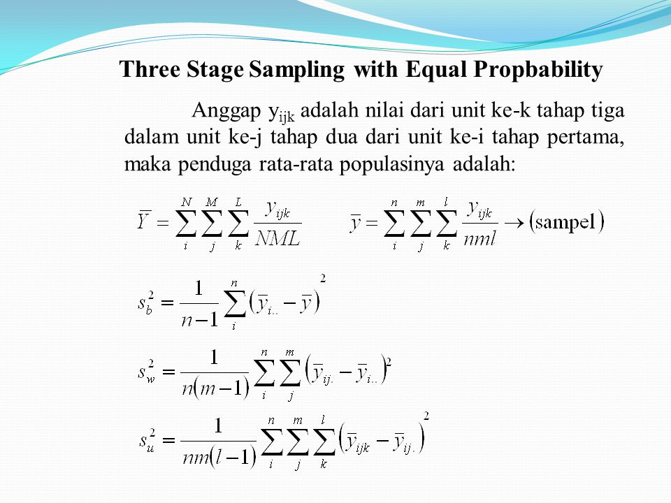 Three Stage Sampling with Equal Propbability