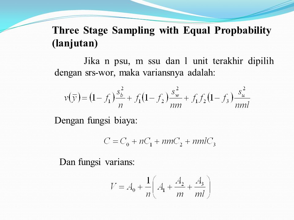 Three Stage Sampling with Equal Propbability (lanjutan)