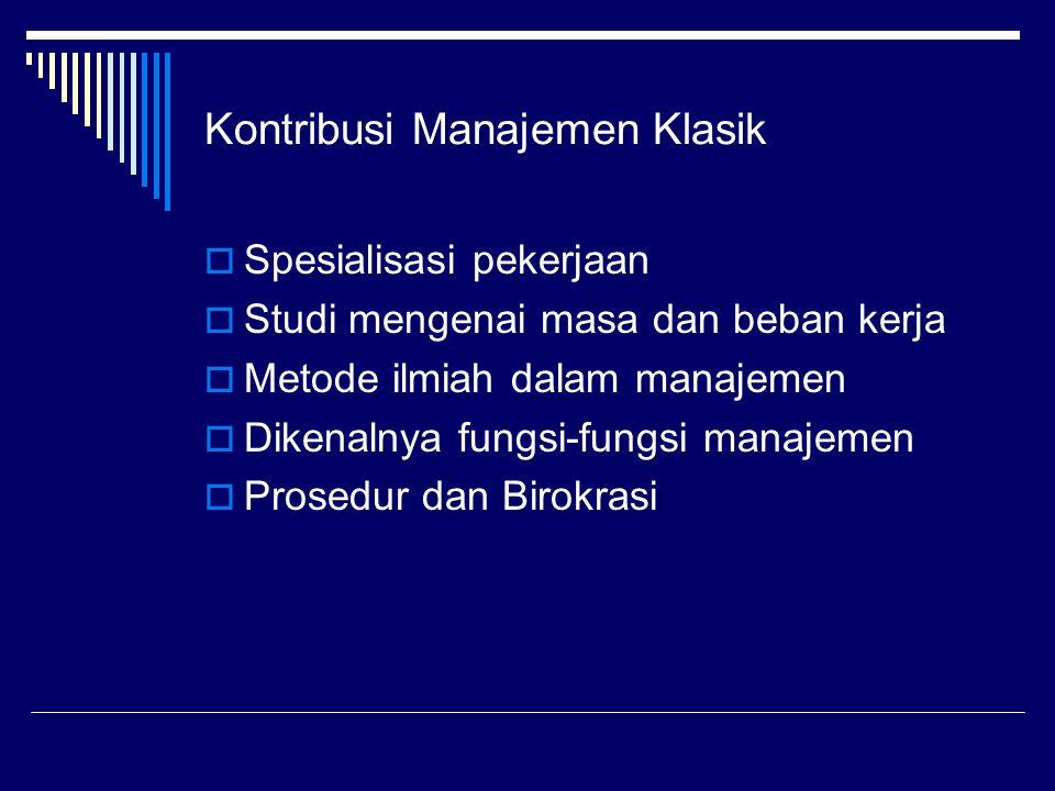 Kontribusi Manajemen Klasik