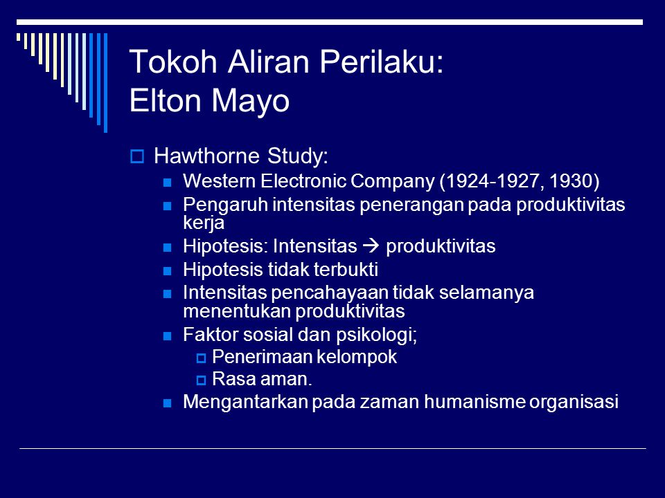 Tokoh Aliran Perilaku: Elton Mayo