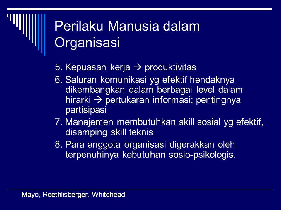 Perilaku Manusia dalam Organisasi