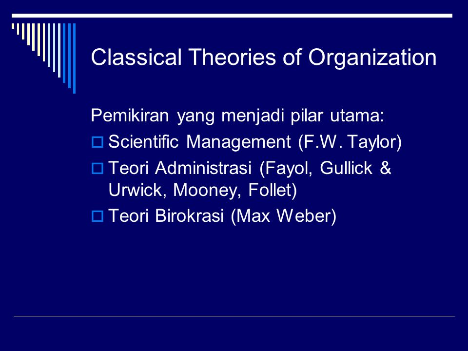 Classical Theories of Organization