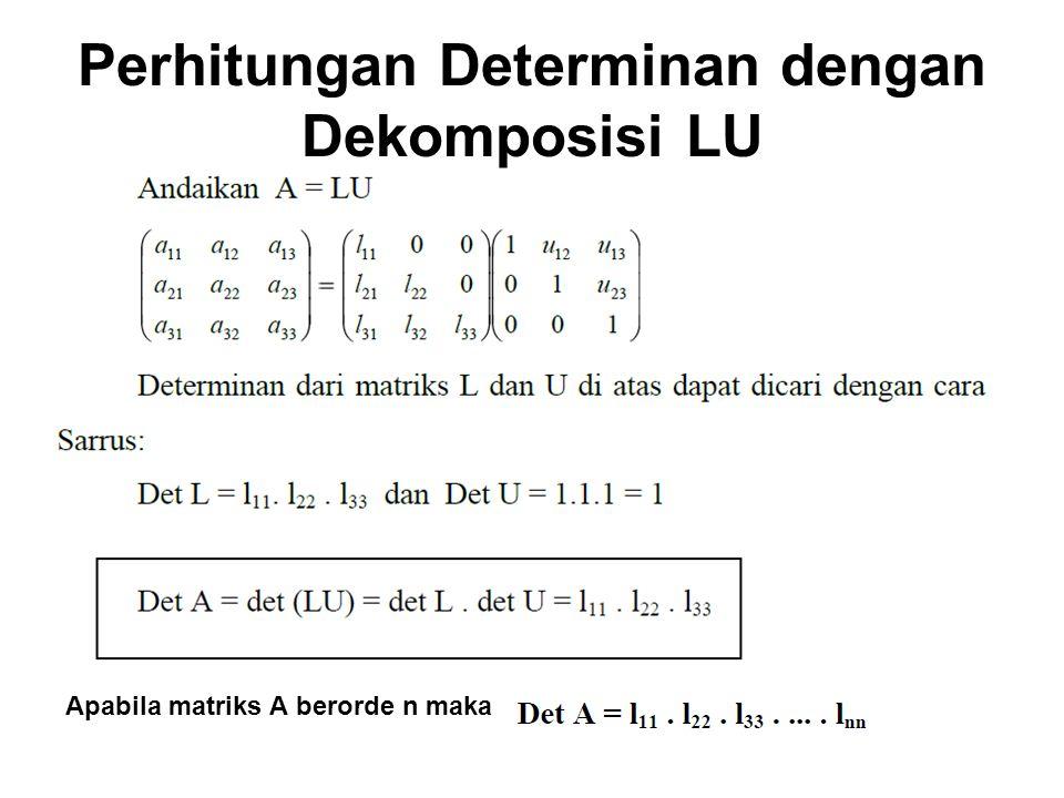 Perhitungan Determinan dengan Dekomposisi LU