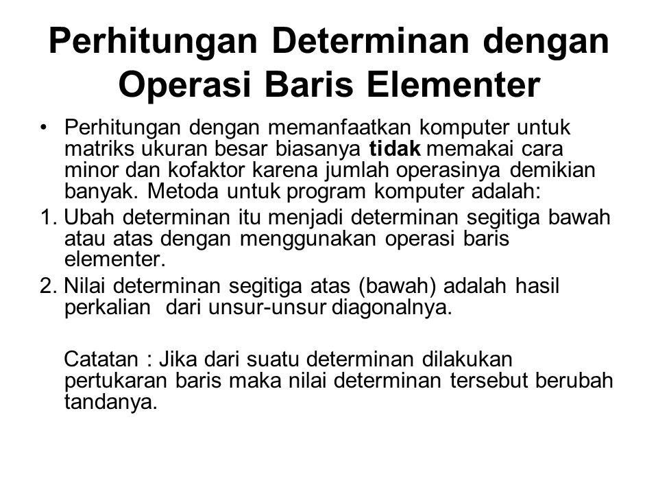 Perhitungan Determinan dengan Operasi Baris Elementer