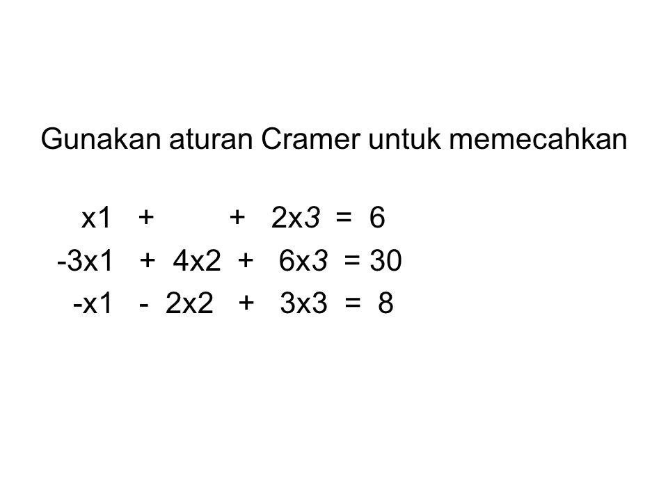 Gunakan aturan Cramer untuk memecahkan