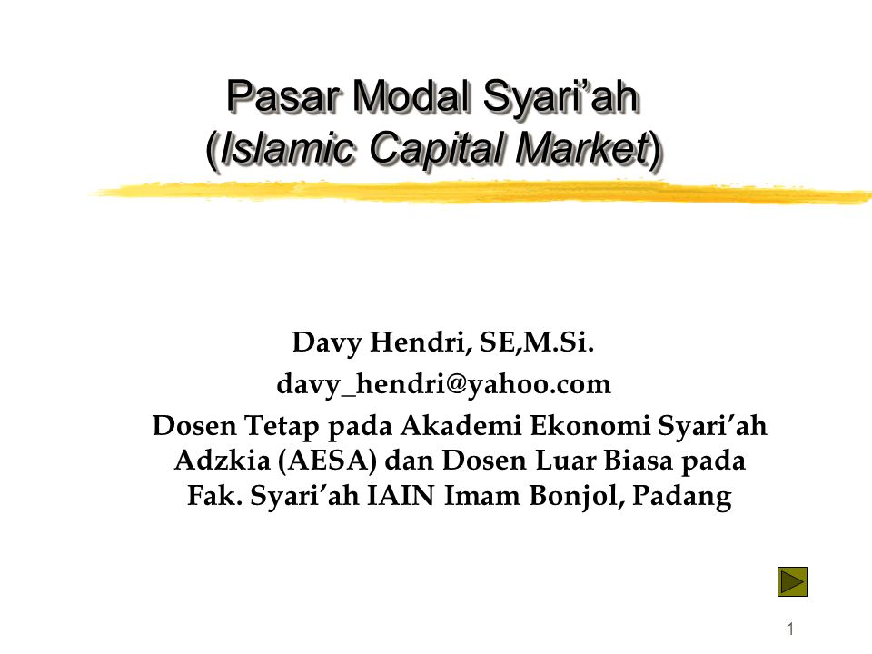 Pasar Modal Syari'ah (Islamic Capital Market)