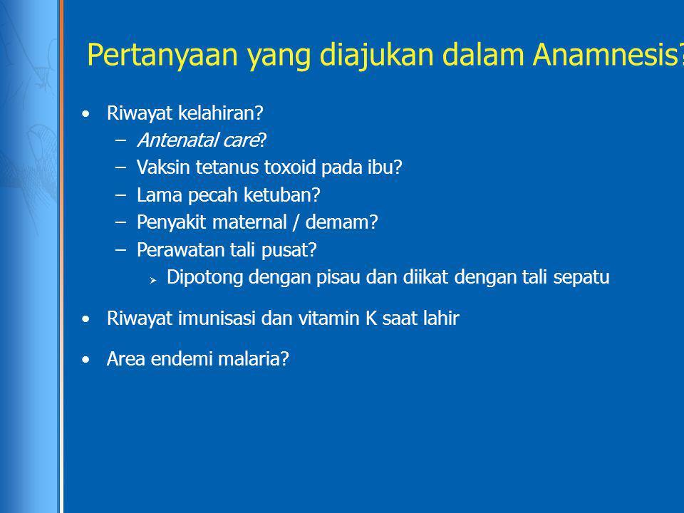 Pertanyaan yang diajukan dalam Anamnesis