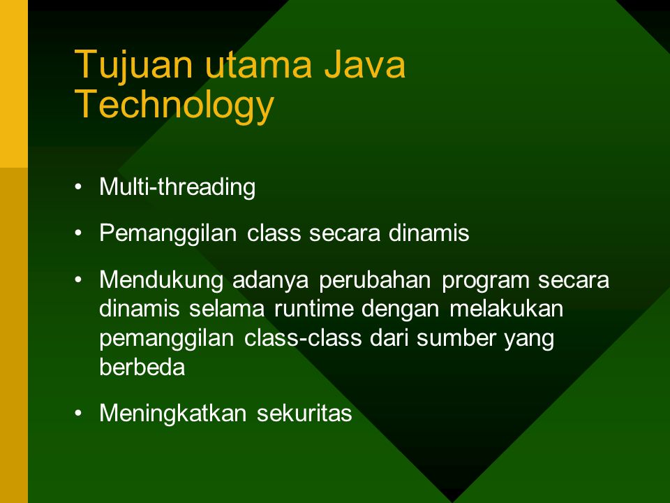 Tujuan utama Java Technology
