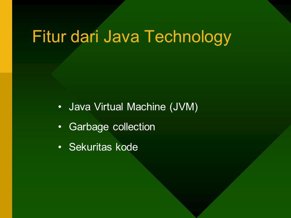 Fitur dari Java Technology