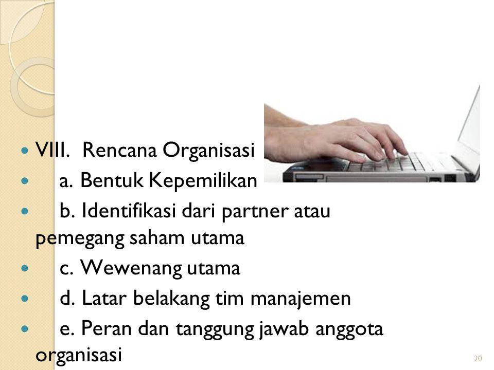 VIII. Rencana Organisasi a. Bentuk Kepemilikan