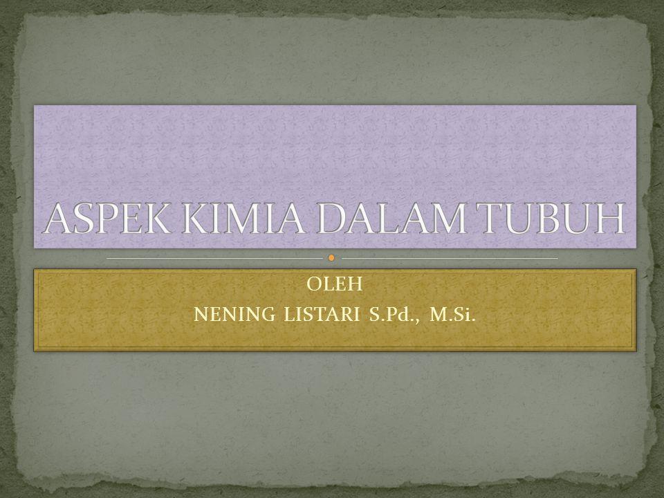 ASPEK KIMIA DALAM TUBUH