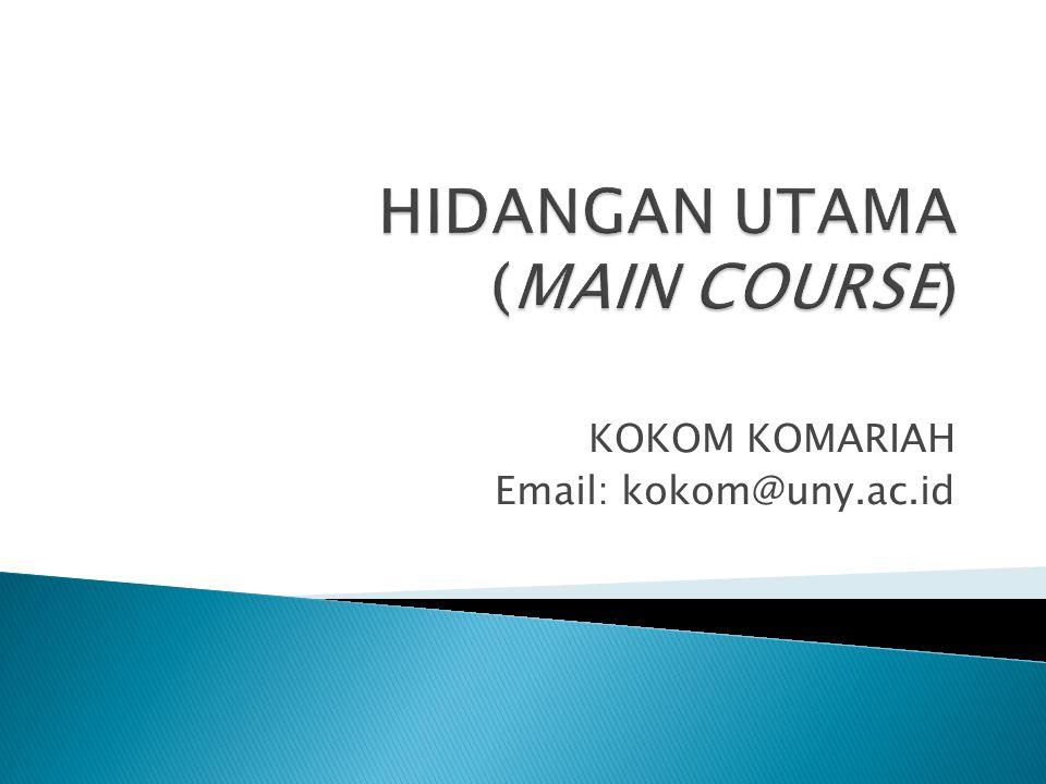 HIDANGAN UTAMA (MAIN COURSE)