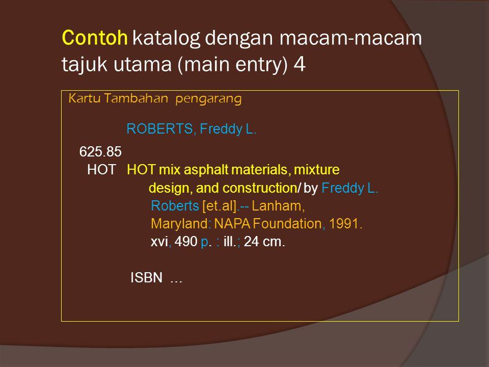 Contoh katalog dengan macam-macam tajuk utama (main entry) 4