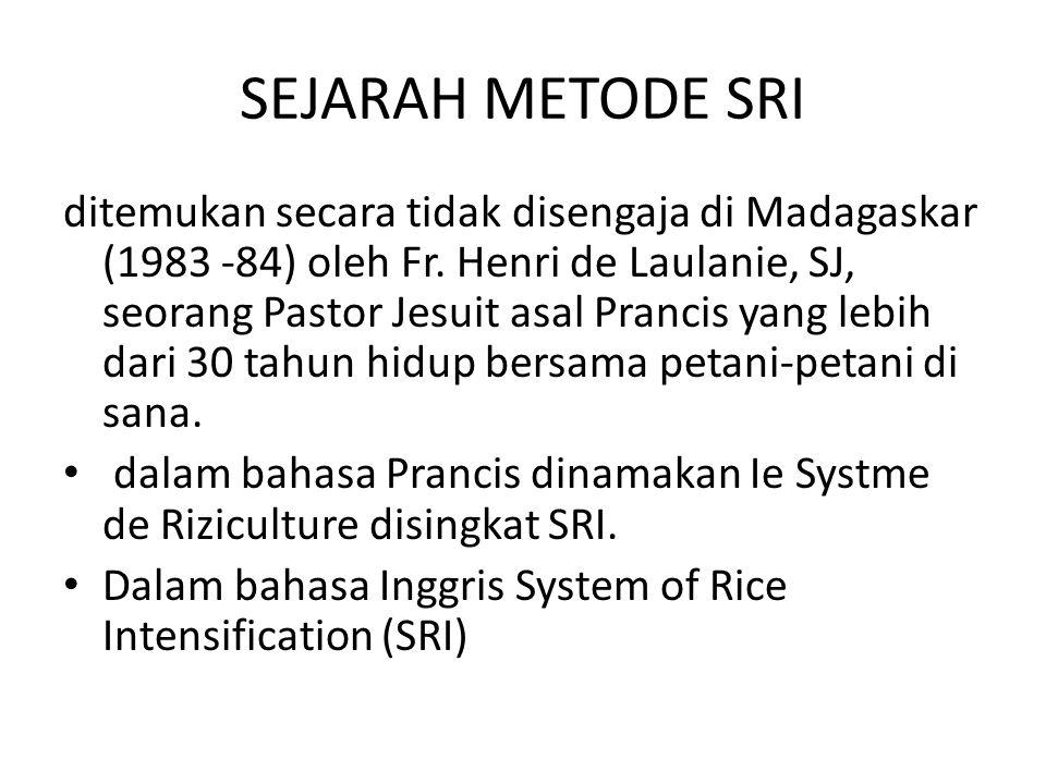 SEJARAH METODE SRI