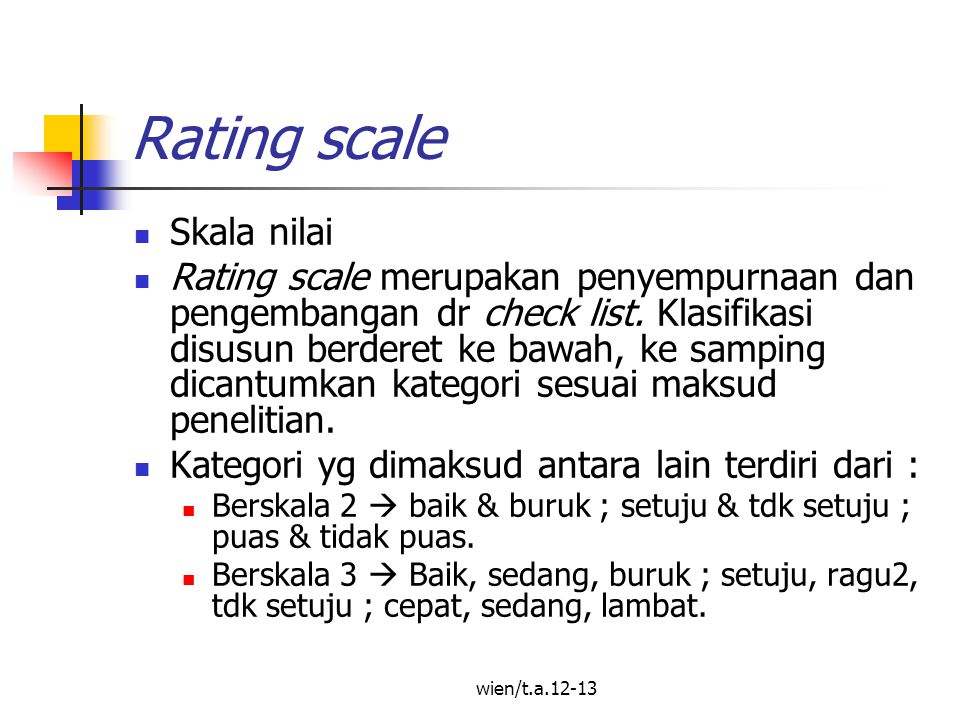 Rating scale Skala nilai