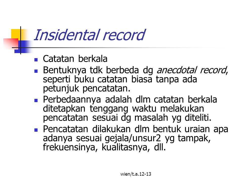 Insidental record Catatan berkala