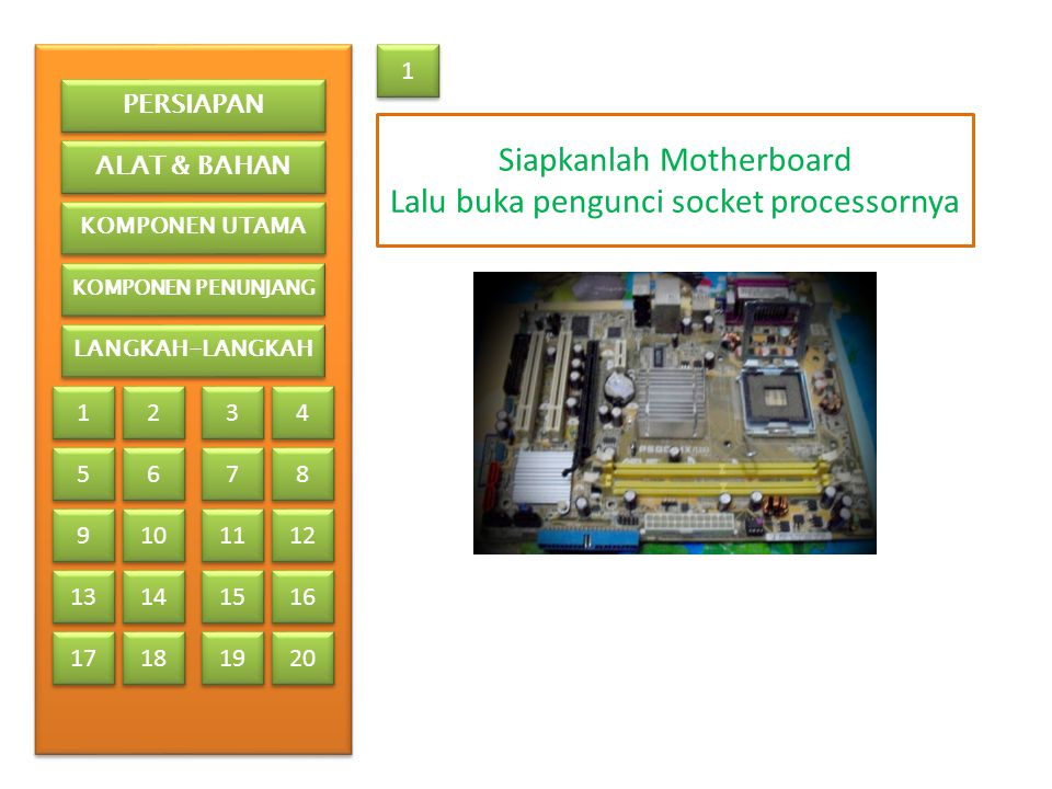 Siapkanlah Motherboard Lalu buka pengunci socket processornya