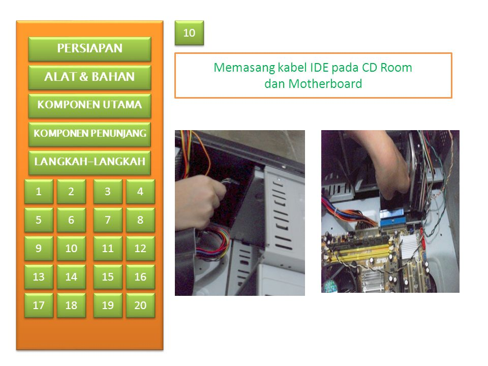 Memasang kabel IDE pada CD Room